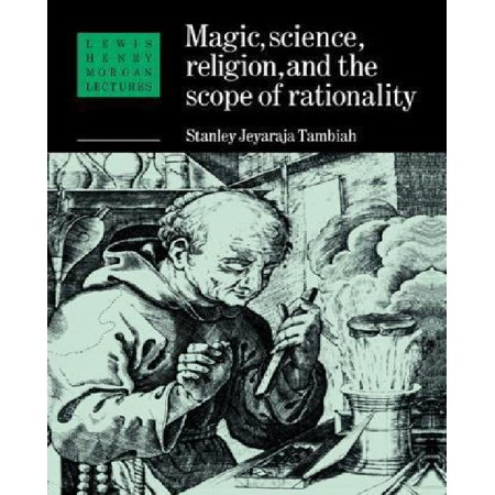 Magic  Science And Religion And The Scope Of Rationality