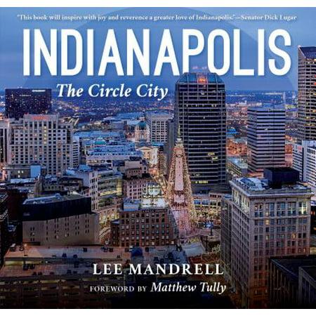 Indianapolis : The Circle City