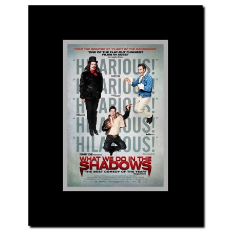 What We Do in the Shadows Framed Movie Poster This Custom Frame and Promotional Movie Poster is ready for hanging and display.Picture Size: 11 x 17Custom Frame Size: 12 x 18 inchesCustom Frame Material: WoodCustom Frame Color: BlackProtective Clear Laminate to preserve and prevent fading dust fingerprints etc.Each frame has hooks and wire which makes hanging both simple and convenient. The Promotional Movie Poster as shown above is included with the Custom Frame at no additional cost.