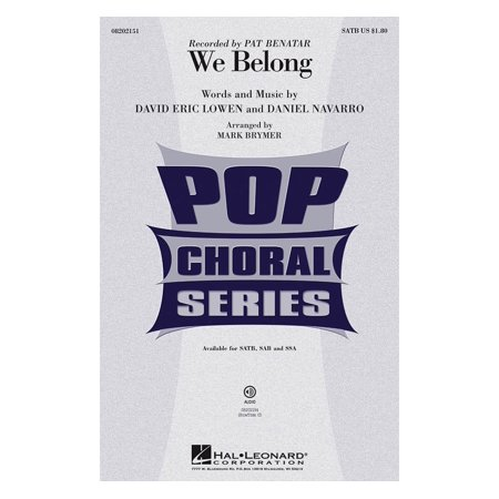 Hal Leonard We Belong SATB by Pat Benatar arranged by Mark - Pat Benatar Costumes