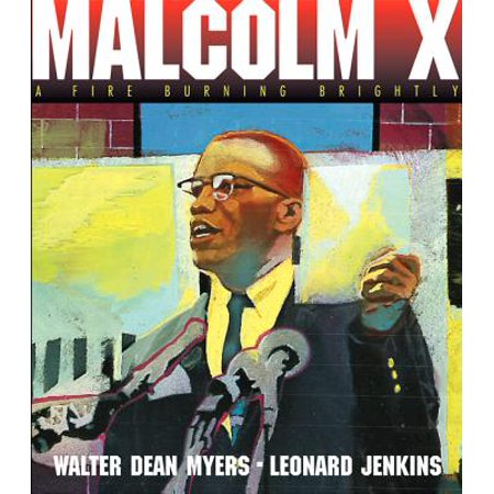 About A Burning Fire - Malcolm X : A Fire Burning Brightly