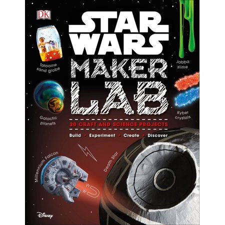 Star Wars Maker Lab: 20 Craft and Science Projects (Best Star Wars Gifts For Kids)