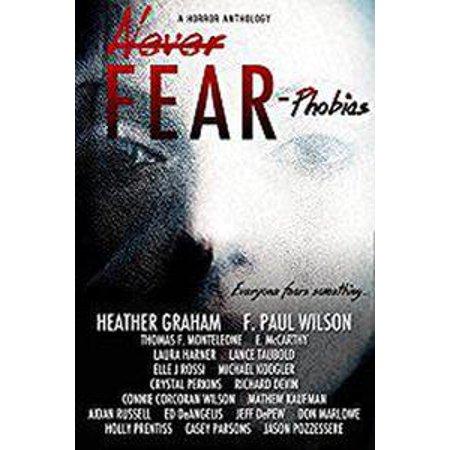 Never Fear - Phobias - eBook](Fear Of Halloween Phobia Name)