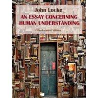 An Essay Concerning Human Understanding - eBook