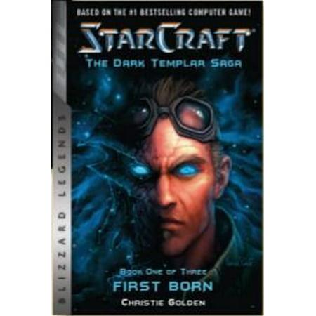 Starcraft: The Dark Templar Saga : Firstborn: Book (Starcraft 2 Heart Of The Swarm Tpb)