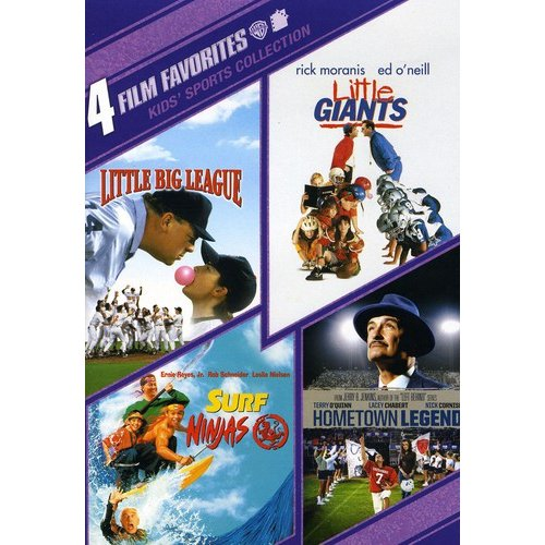 4 Film Favorites: Kids Sports - Little Big League / Little Giants / Hometown Legend / Surf Ninjas