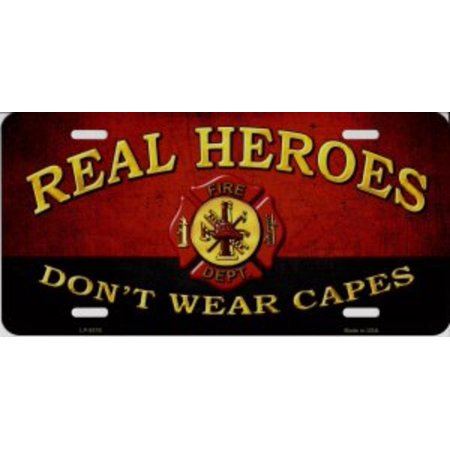 Real Heroes Don't Wear Capes Firefighter Metal license - Get Real Gear Firefighter