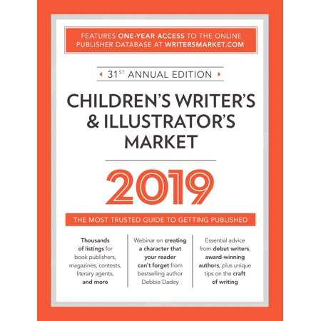 Children's Writer's & Illustrator's Market 2019 : The Most Trusted Guide to Getting (Best Pc On The Market 2019)