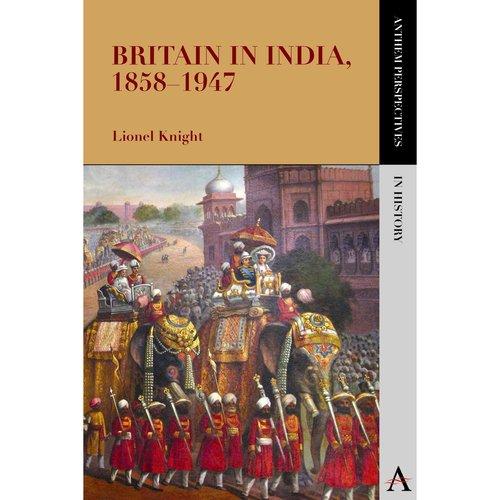 Britain in India, 1858-1947