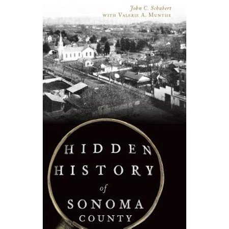 Hidden History of Sonoma County