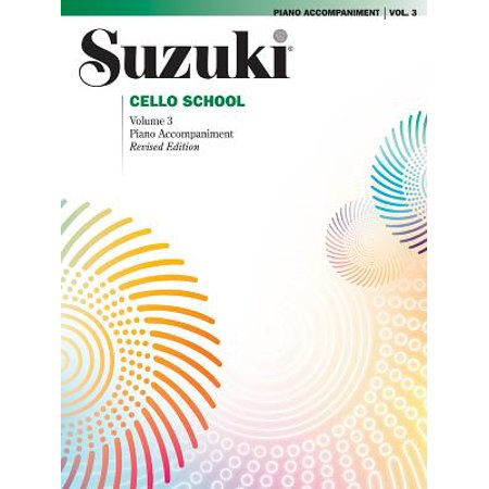 Suzuki Cello School, Volume 3 : Piano