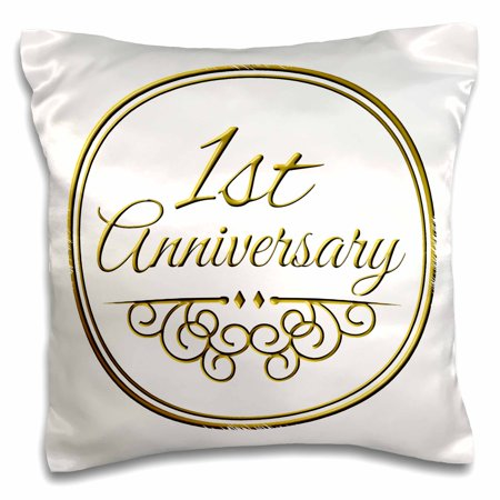 3dRose 1st Anniversary gift - gold text for celebrating wedding anniversaries 1 first one year together, Pillow Case, 16 by