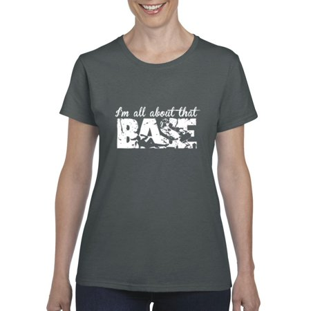 All About That Base Cancer Women's Short Sleeve T-Shirt