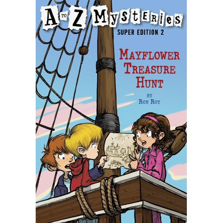 A to Z Mysteries Super Edition 2: Mayflower Treasure Hunt -