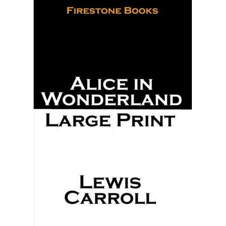 Alice In Wonderland  Large Print