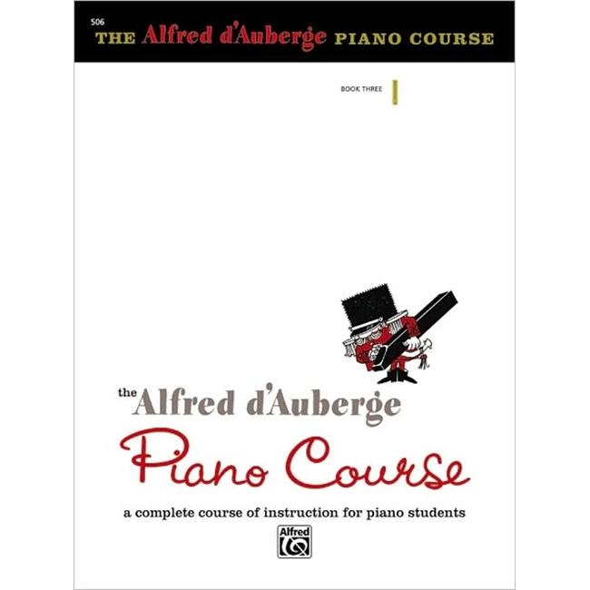 Alfred 00-512 Alfred d Auberge Piano Course- Recital Book 3 Music Book by Alfred