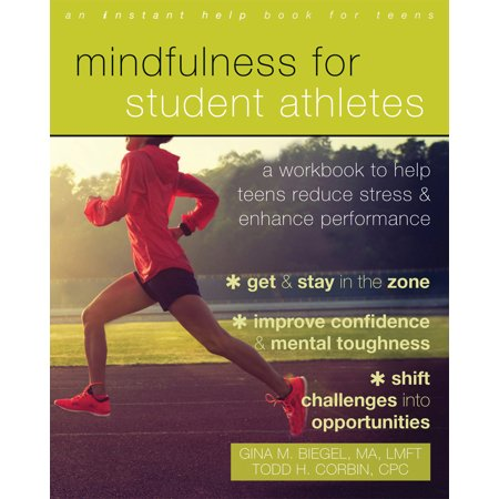 Mindfulness for Student Athletes: A Workbook to Help Teens Reduce Stress and Enhance Performance](Student Stress)