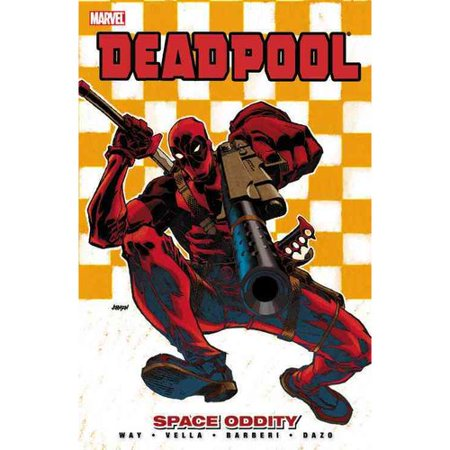 Deadpool - Volume 7 : Space Oddity