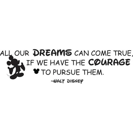 Custom Wall Decor - All Our Dreams Can Come True If We Have The Courage To Pursue Them Walt Disney Quote Mickey Mouse Silhouette Bedroom Decor Custom Wall Decal Vinyl Sticker 8 Inches X 20 Inches