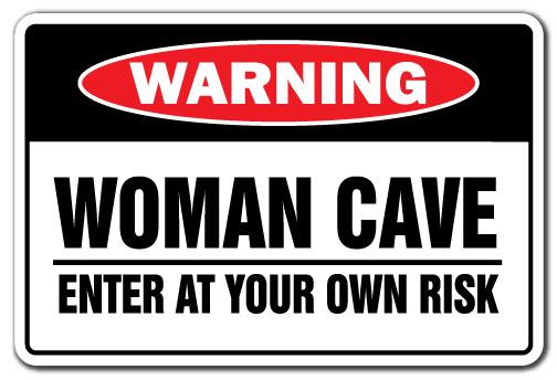"Woman Cave Enter At Your Own Risk [3 Pack] of Vinyl Decal Stickers | 3.3"" X 5"" 