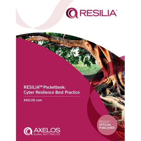 RESILIA™ Pocketbook: Cyber Resilience Best Practice -