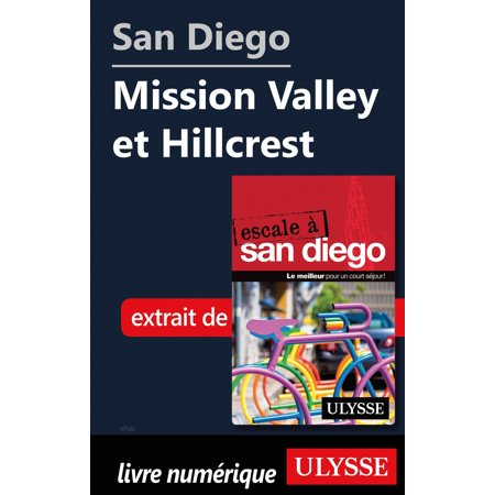 San Diego - Mission Valley et Hillcrest - eBook