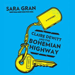 Claire DeWitt and the Bohemian Highway -