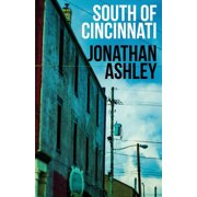 South of Cincinnati (Paperback)