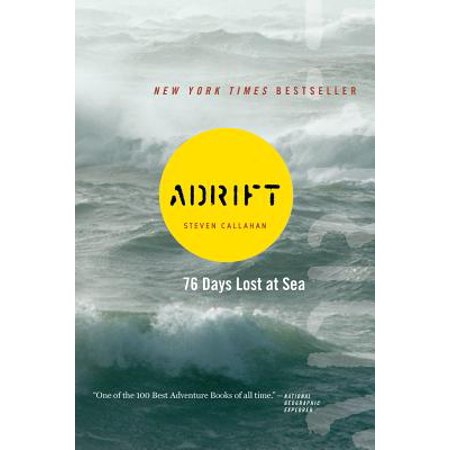 Adrift : seventy-six days lost at sea - paperback: (In This Moment Lost At Sea Acoustic)