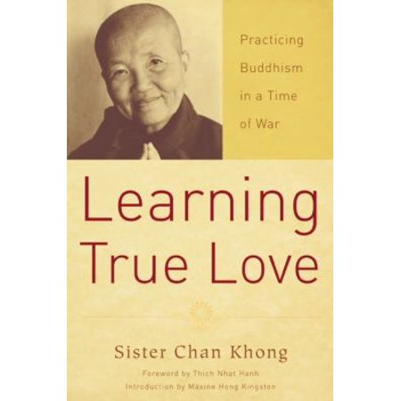 Learning True Love  Practicing Buddhism In A Time Of War