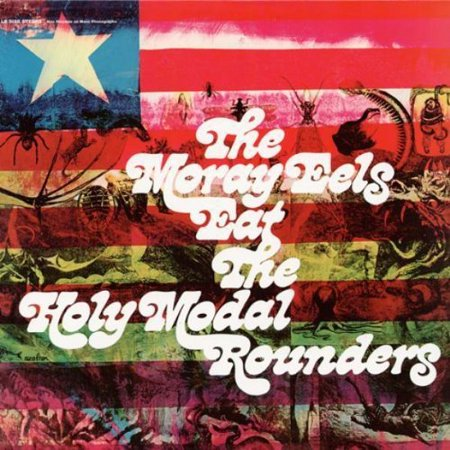 Moray Eels Eat The Holy Modal Rounders (Vinyl)