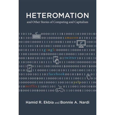 Heteromation, and Other Stories of Computing and