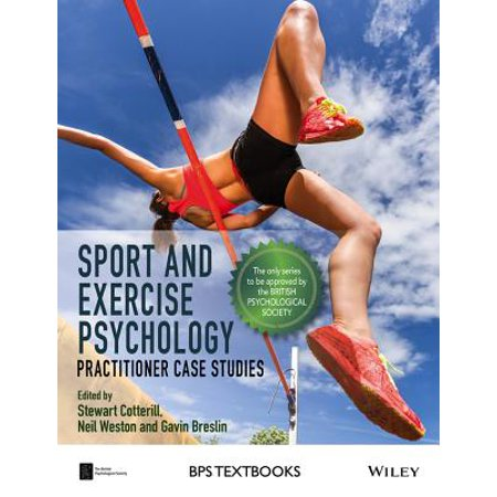 Sport and Exercise Psychology : Practitioner Case