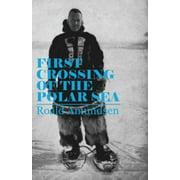 First Crossing of the Polar Sea - eBook