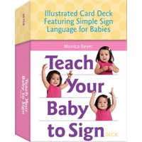 Teach Your Baby to Sign Card Deck: Illustrated Card Deck Featuring Simple Sign Language for Babies (Other)