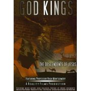 God Kings: The Descendents Of Jesus by REALITY FILMS