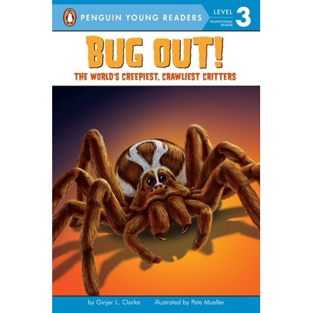 Bug Out! : The World's Creepiest, Crawliest