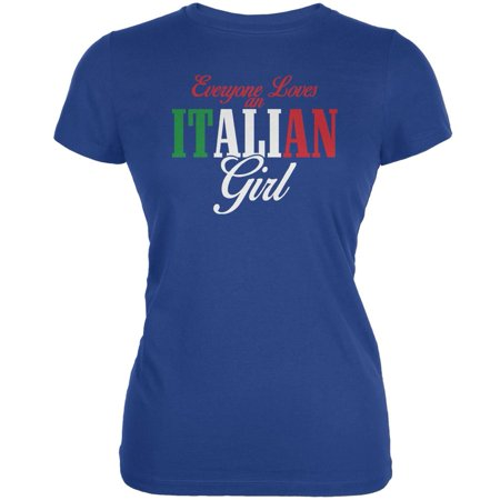 Italian Girl (Everyone Loves An Italian Girl Royal Juniors Soft T-Shirt)