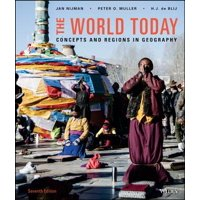 The World Today, Binder Ready Version : Concepts and Regions in Geography
