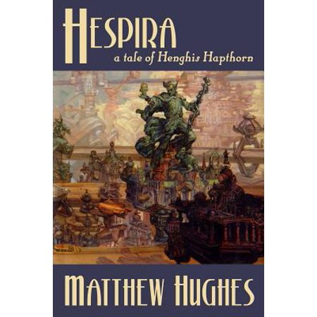 Hespira: A Tale of Henghis Hapthorn by