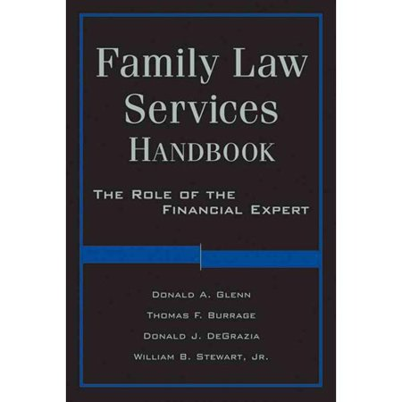 Family Law Services Handbook  The Role Of The Financial Expert
