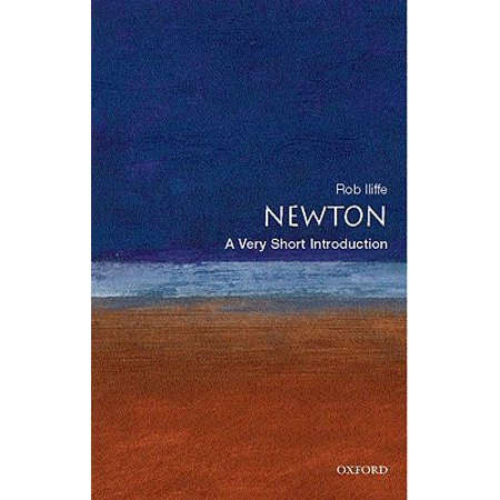 Newton : A Very Short Introduction (Newton Monarch Short)