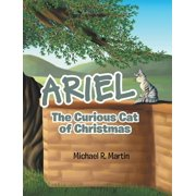 Ariel: The Curious Cat of Christmas (Hardcover)