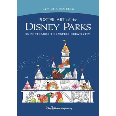 Art of Coloring: Poster Art of the Disney Parks : 36 Postcards to Inspire Creativity