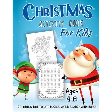 Christmas Activity Book for Kids Ages 4-8 : A Fun Kid Workbook Game for Learning, Winter Coloring, Dot to Dot, Mazes, Word Search and More!](Halloween Word Searches And Mazes)