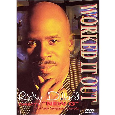 Ricky Dillard Directs   New G     Worked It Out