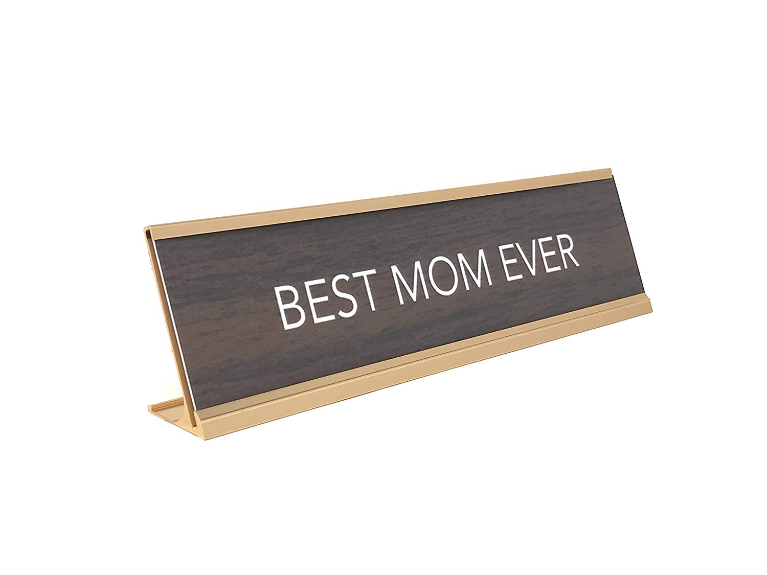 Aahs Engraving Best Mom Ever Nameplate Style Desk Sign (Brown) by