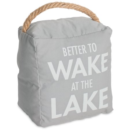Pavilion - Better To Wake At The Lake - Light Gray Decorative Door Stopper -Lake House Decor](Door Decorate)