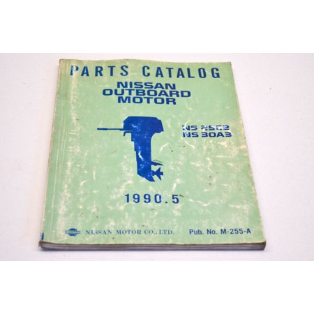 Nissan M-255-A Outboard Motor Parts Catalog NS 25C2 NS 30A3 QTY 1 Nissan Oem Parts Catalog
