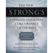 The New Strong's Expanded Exhaustive Concordance of the Bible (Hardcover)